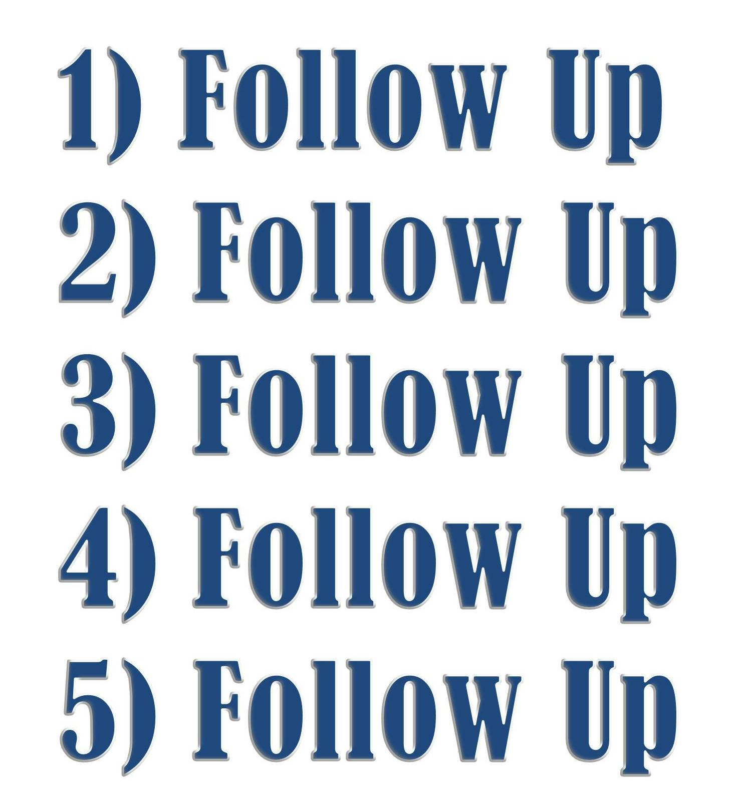 how to use follow up
