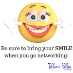 be-sure-to-bring-your-smile-when-you-go-networking-1